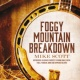 Mike Scott Foggy Mountain Breakdown