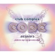 DJ YOSHINORI CLUB COMPLEX CODE SEASON 1