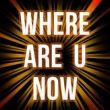 Mirage Music Where Are U Now (Originally Performed by Skrillex and Diplo and Justin Bieber) [Karaoke Version]