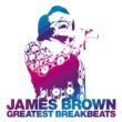 James Brown Greatest Breakbeats [2CD]