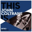 ジョン・コルトレーン This Is John Coltrane