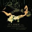 Eddie Higgins, Scott Hamilton & Ken Peplowski It's Magic vol.1