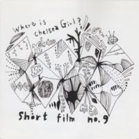 short film no.9 chelsea girl