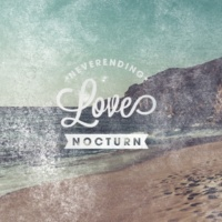 Nocturn Neverending Love [Club Mix]