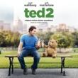 ヴァリアス・アーティスト Ted 2: Original Motion Picture Soundtrack