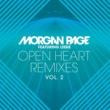 Morgan Page Open Heart (feat. Lissie) [Ookay Remix]
