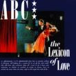 ABC The Lexicon Of Love [Deluxe Edition]