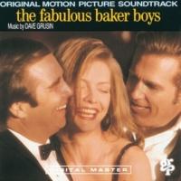 """デイヴ・グルーシン メイン・タイトル(ジャックのテーマ) [From """"Fabulous Baker Boys"""" Soundtrack]"""