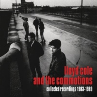 Lloyd Cole And The Commotions Collected Recordings 1983-1989