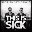 SICK INDIVIDUALS THIS IS SICK