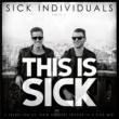 SICK INDIVIDUALS Lost & Found(Original Mix)