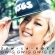 ZEN-LA-ROCK GWIG GWIG GWIG EP