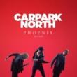 Carpark North フェニックス