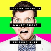 Dillon Francis ドランク・オール・ザ・タイム feat. サイモン・ロード