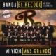 Banda El Recodo De Cruz Lizárraga Mi Vicio Más Grande