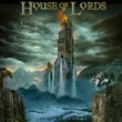 HOUSE OF LORDS INDESTRUCTIBLE