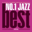 V.A. NO.1 JAZZ BEST -VOCAL-