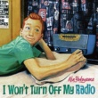 Ken Yokoyama I Won't Turn Off My Radio
