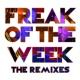 Krept & Konan/ジェレマイ Freak Of The Week (feat.ジェレマイ) [Fastlane Wez Remix]