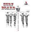 ホベルト・メネスカルとコンジュント Surf Board