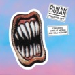 Duran Duran Pressure Off (feat. Janelle Monáe and Nile Rodgers)