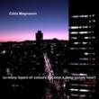Edda Magnason So Meny Layers Of Colours Become A Deep Purple Heart