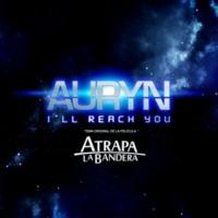 Auryn I'll reach you
