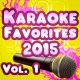 The Mighty Karaoke Champions Karaoke Favorites 2015, Vol. 1