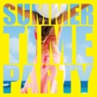 PARTY HITS PROJECT SUMMER TIME PARTY