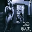 Archie Shepp Quartet Blue Ballads