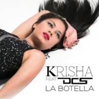 Krisha/DCS La Botella (feat.DCS)