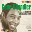 Gene Chandler Brunswick COMPLETE SINGLES COLLECTION