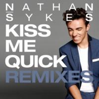 ネイサン・サイクス Kiss Me Quick [DJ Mike D Remix]
