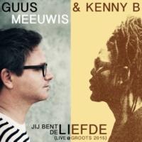 Guus Meeuwis/Kenny B Jij Bent De Liefde [Live @ Groots 2015]