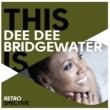 ディー・ディー・ブリッジウォーター This Is Dee Dee Bridgewater