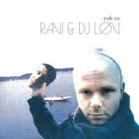Ravi/DJ Løv Jorboer Del II