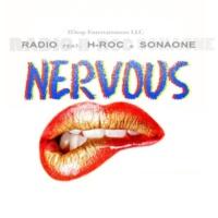 Radio3000 Nervous (feat. SonaOne & H-ROC)