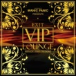 VARIOUS ARTISTS Manic Panic PRESENTS EXIT VIP LOUNGE