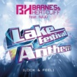 Barnes & Heatcliff/NAJO Lake Festival Anthem (Look & Feel) (feat.NAJO) [Radio Mix]