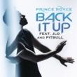 Prince Royce バック・イット・アップ feat. ジェニファー・ロペス & ピットブル