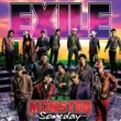 EXILE THE MONSTER ~Someday~