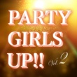 DJ LADY SHOWER PARTY GIRLS UP!!Vol2 mixed by DJ LADY SHOWER