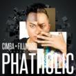 CIMBA CIMBA × FILLMORE presents PHATHOLIC