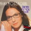 Nana Mouskouri Die Welt ist voll Licht (Originale)