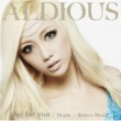 Aldious die for you / Dearly / Believe Myself