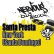 Santa Presta New York (Santa Domingo)