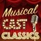 Musical Cast Recording,Original Cast&The New Musical Cast Musical Cast Classics