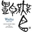 Steve Kuhn Trio Waltz Blue Side