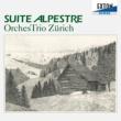 オーケストリオ・チューリッヒ ギーガー : 組曲 「アルペン・ファンタジー」