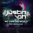 Justin Oh We Own The World (Feat. f(Amber+Luna))